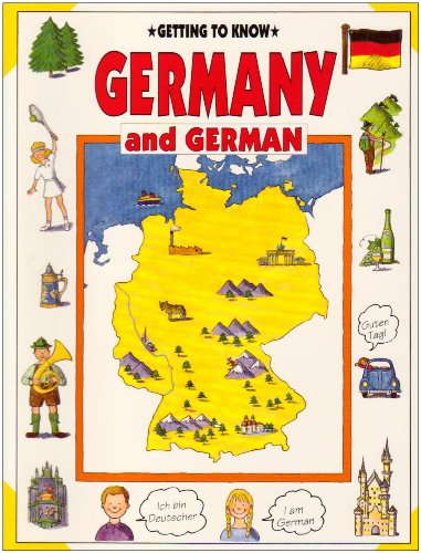Getting to Know Germany and German, Janine Amos