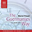 The Guermantes Way: Remembrance of Things Past, Volume 3 Audiobook by Marcel Proust Narrated by Neville Jason