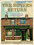 The Rovers Return: The Official Coron...