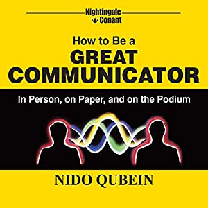 How to Be a Great Communicator Audiobook