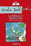 La magica medicina (Salani Ragazzi)