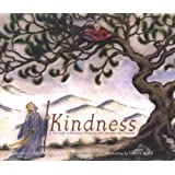 Kindness: A Treasury of Buddhist Wisdom for Children and Parents (Little Light of Mine Series)by Sarah Conover