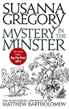 Mystery in the Minster (Matthew Bartholomew Chronicles) (0751542598) by Gregory, Susanna