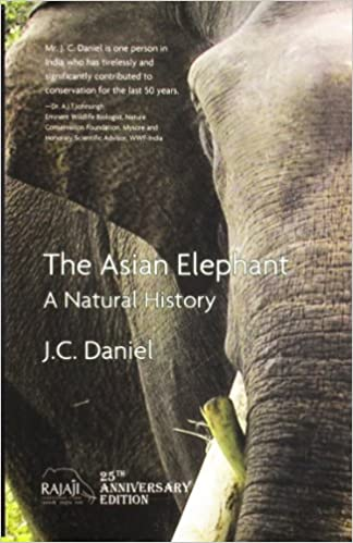 Asian Elephant: A Natural History price comparison at Flipkart, Amazon, Crossword, Uread, Bookadda, Landmark, Homeshop18