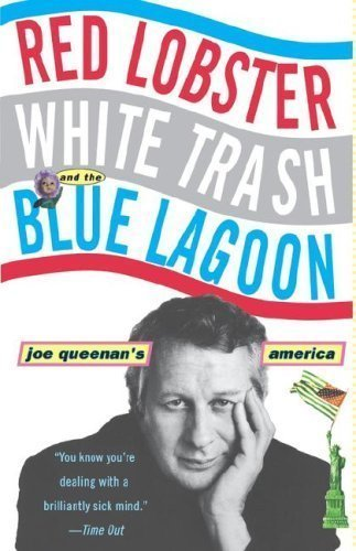 red-lobster-white-trash-the-blue-lagoon-joe-queenans-america-by-queenan-joe-published-by-hyperion-19