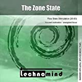 The Zone State (Flow State Stimulation)