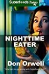 Nighttime Eater: How to Manage Nightt...