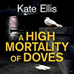 A High Mortality of Doves | Kate Ellis