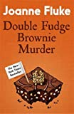 Double Fudge Brownie Murder (Hannah Swensen)
