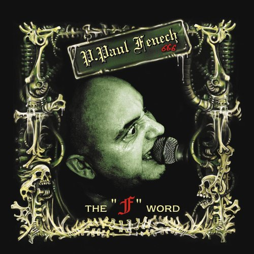 P. Paul Fenech-The F Word-CD-FLAC-2006-DeVOiD Download