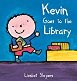 Kevin Goes to the Library (Kevin & Katie)