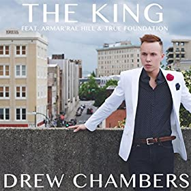 feat. True Foundation & Armar'rae Hill): Drew Chambers: MP3 Downloads