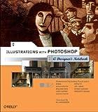 echange, troc William Rodamoor - Illustrations With Photoshop: A Designer's Notebook