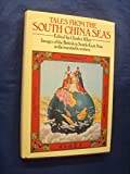 Tales from the South China Seas: Images of the British in South-East Asia in the 20th Century (0233975047) by Allen, Charles