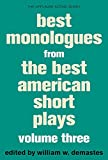 Best Monologues from the Best American Short Plays, Volume Three: 3