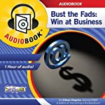 Bust the Fads: Win at Business | Eileen Shapiro