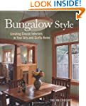 Bungalow Style: Creating Classic Inte...