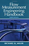 Flow Measurement Engineering Handbook (0070423660) by Miller, Richard
