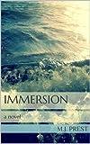 Immersion (Immersion Trilogy #1) - M.J. Prest