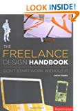 The Freelance Design Handbook: Don't Start Work Without It