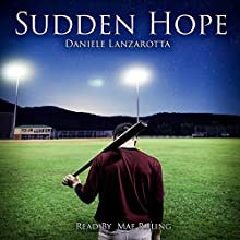 Sudden Hope Audiobook by Daniele Lanzarotta Narrated by Mae Ruling