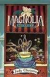Judy Christie Magnolia Market (Trumpet & Vine)