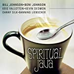 Spiritual Java | Beni Johnson,Bill Johnson,Danny Silk,Kris Vallotton,Kevin Dedmon,Banning Liebscher