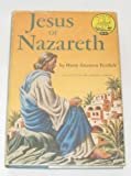 img - for Jesus of Nazareth (World Landmark Books Series #W-42) book / textbook / text book