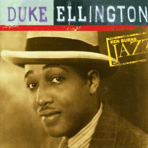 Duke Ellington - Ken Burns Jazz Collection: The Definitive Duke Ellington By Duke Ellington (2000-11-28) - Zortam Music