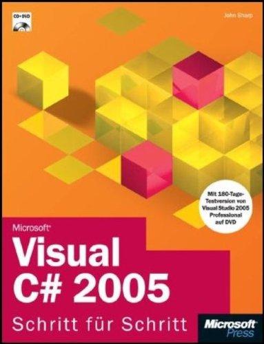 Microsoft Visual C# 2005 - Schritt für Schritt, m. CD-ROM u. DVD