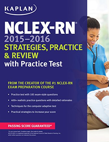 NCLEX-RN 2015-2016 Strategies, Practice, and Review with Practice Test (Kaplan Nclex-Rn Exam)