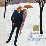 Blues-A-Plenty - Johnny Hodges [Plus 7 Bonus Tracks]