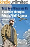 Take Your Wings and Fly - A Journey T...