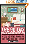 The 90-Day Home Workout Plan: A Total...