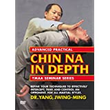 Advanced Practical Chin Na In Depth: YMAA Seminar Series ~ Dr. Yang