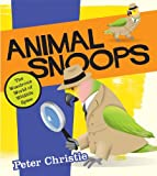 img - for Animal Snoops: The Wondrous World of Wildlife Spies book / textbook / text book