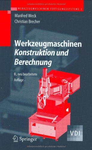 Werkzeugmaschinen 2: Konstruktion und Berechnung, 8.Auflage