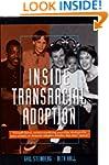 Inside Transracial Adoption: Strength...