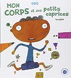 """Afficher """"Mon corps et ses petits caprices"""""""