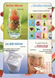 Mince sur toute la ligne ! : Coffret en 4 volumes : Verrines Minceur, Le Dcodeur minceur, Les Aide-minceur, Le petit livre de la minceur