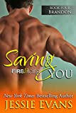 Saving You (Fire and Icing Book 5) (English Edition)