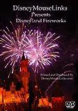 DisneyMouseLinks Presents - Disneyland Fireworks