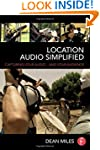 Location Audio Simplified: Capturing...