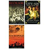 Catherine Arnold London Trilogy books: 3 books (Bedlam - London and Its Mad / Necropolis - London and Its Dead / City of Sin / London and Its Vices rrp �23.97)by Catherine Arnold