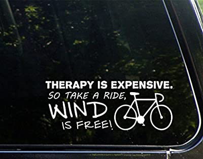 "Therapy Is Expensive, So Take A BIKE Ride, Wind Is Free! (8-3/4"" X 3-1/2"") Die Cut Decal Bumper Sticker For Windows, Cars, Trucks, Laptops, Etc."