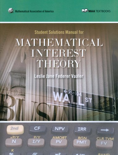 Mathematical Interest Theory Student Manual