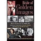 Bride of Golden Images ~ Eve Golden