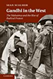 img - for Gandhi in the West: The Mahatma and the Rise of Radical Protest book / textbook / text book
