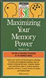 img - for Maximizing Your Memory Power (Barron's: A Business Success Series) book / textbook / text book