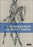 L'Enseignement de Nuno Oliveira